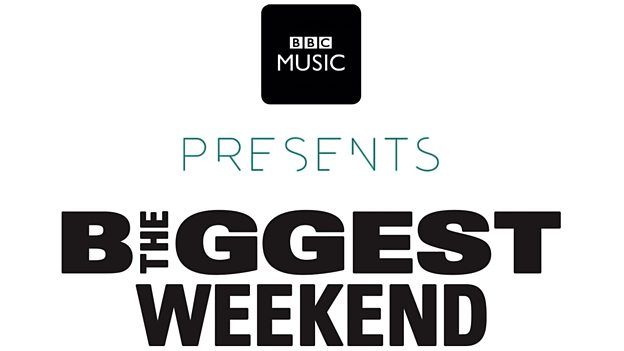 BBCtheBiggestWeekend